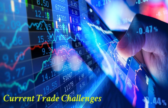 Current Trade Challenges