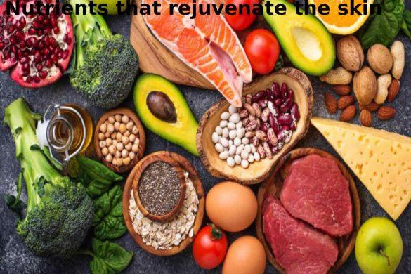 Nutrients that rejuvenate the skin